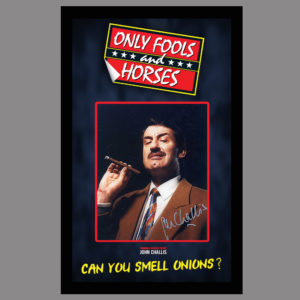 ONLY FOOLS AND HORSES - SIGNED BY BOYCIE - JOHN CHALLIS